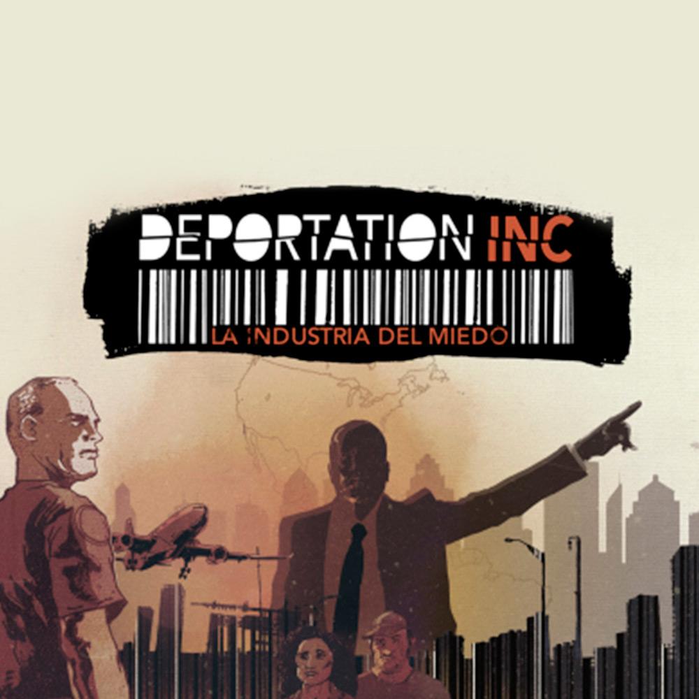 Deportacion INC